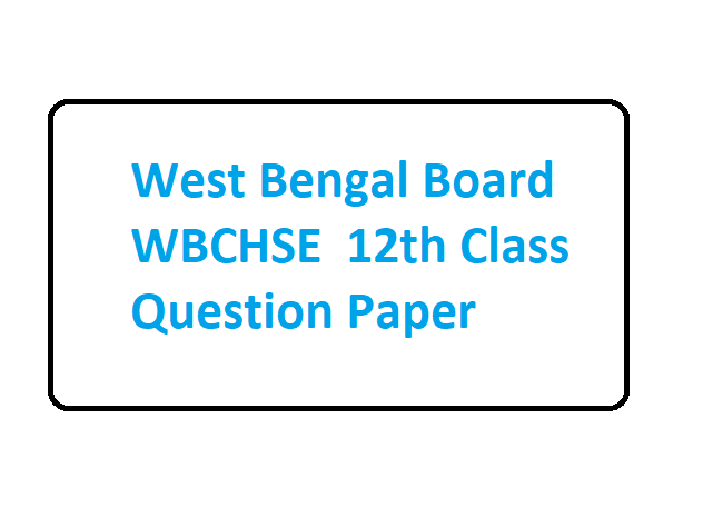 WB 12th HS Model Paper 2020 WBCHSE Suggestion Questions
