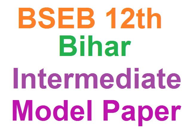 Bihar Board 12th Model Paper 2021 Blueprint BSEB Intermediate Question Paper  2021