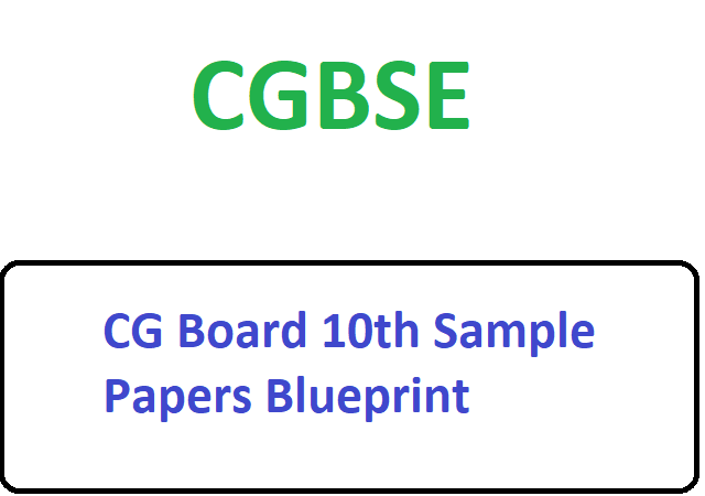 CG Board 10th Model Papers 2020 CGBSE Blueprint With Solutions