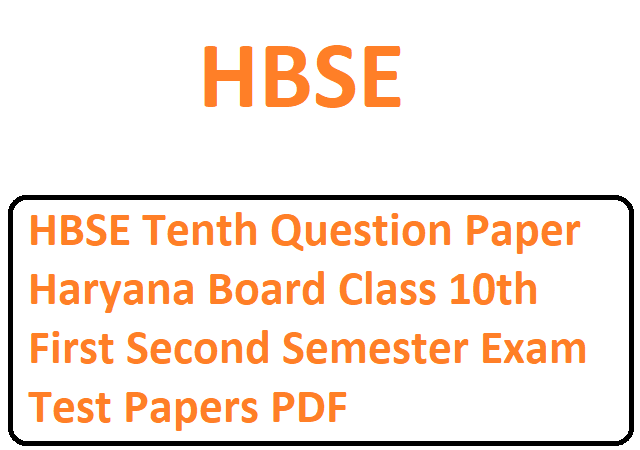 HBSE Tenth Question Paper Haryana Board Class 10th First Second Semester Exam Test Papers PDF