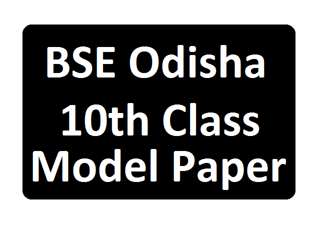 BSE Odisha 10th Model Papers 2020 Odisha 10th Blueprint Question Paper 2020