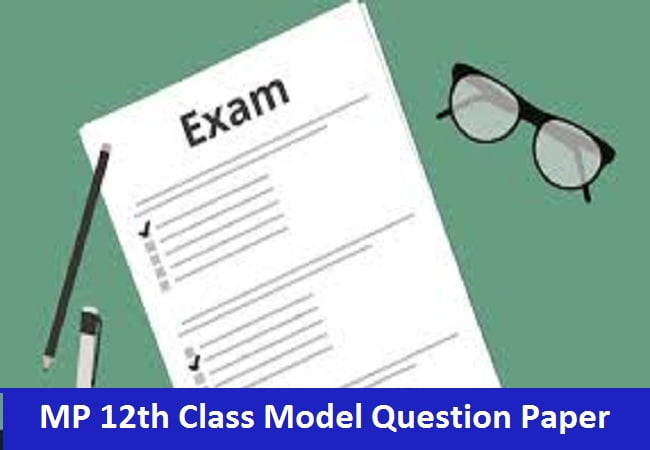 MP 12th Class Model Question Paper 2020