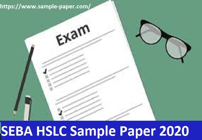 SEBA HSLC Sample Paper 2020