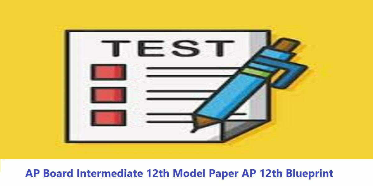 AP Board Intermediate 12th Model Paper 2020 AP 12th Blueprint 2020