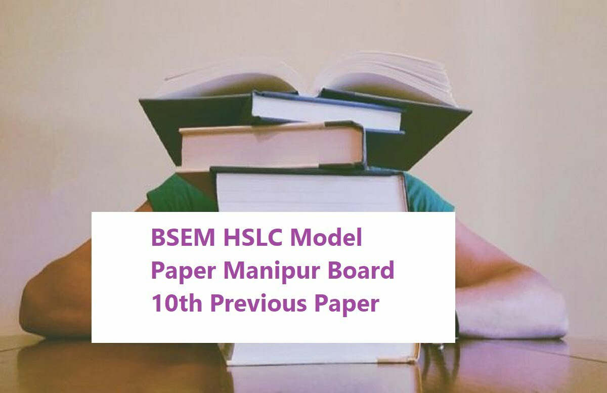 BSEM HSLC Model Paper 2020 Manipur Board 10th Previous Paper 2020