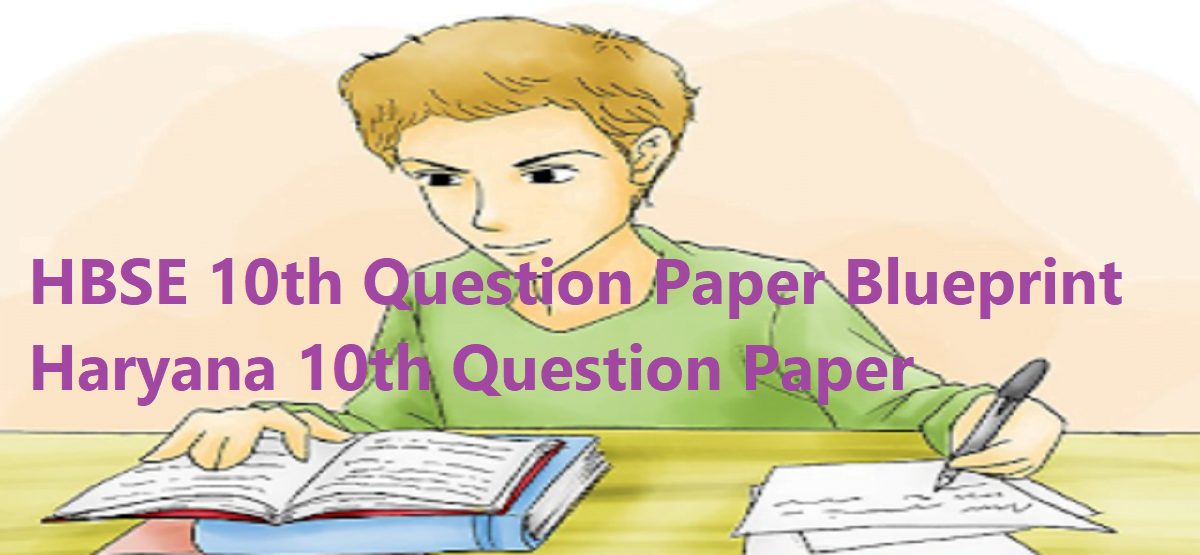 HBSE 10th Question Paper 2020 Blueprint Haryana 10th Question Paper 2020