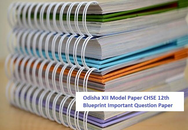 Odisha XII Model Paper 2020 CHSE 12th Blueprint Important Question Paper 2020