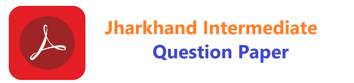 JAC Intermediate Model Paper 2021, Jharkhand 1st, 2nd Inter Sharma Guess Question Paper 2021