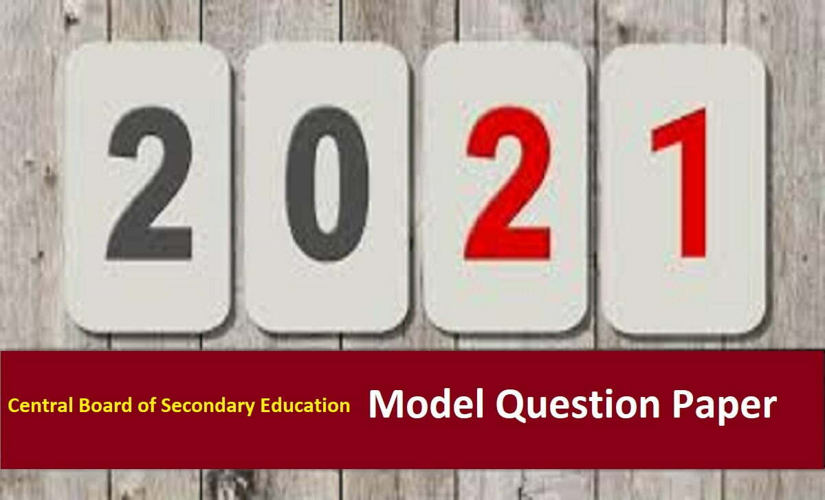 CBSE 12th Sample Paper 2021 CBSE XII Blueprint 2021 CBSE Plus Two Question Paper 2021