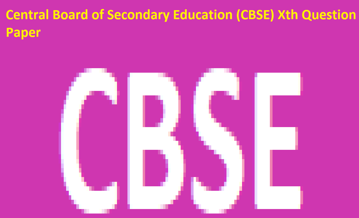 CBSE 10th Sample Paper 2021 CBSE Xth Question Paper 2021