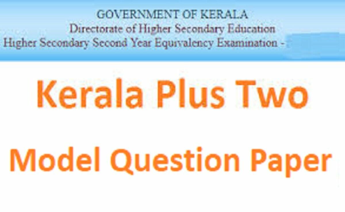 DHSE Kerala Plus Two Model Paper 2021 Kerala HSE Sample Paper 2021 Kerala 12th Question Paper 2021